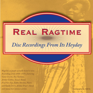 Real Ragtime: Disc Recordings From Its Heyday (Various Artists)