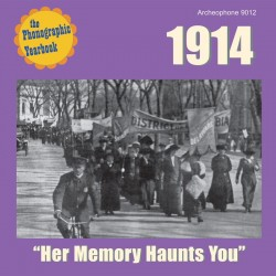 "1914: ""Her Memory Haunts You"" (Various Artists)"