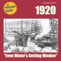 "1920: ""Even Water's Getting Weaker"""
