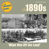 "The 1890s, Vol. 1: ""Wipe Him Off the Land"" border="