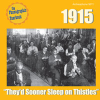 "1915: ""They'd Sooner Sleep on Thistles"""