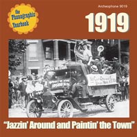 "1919: ""Jazzin' Around and Paintin' the Town""  border="