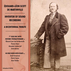 Edouard-Léon Scott de Martinville, Inventor of Sound Recording: A Bicentennial Tribute