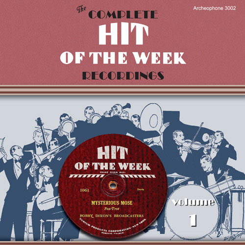 Various Artists: The Complete Hit of the Week Recordings, Volume 1