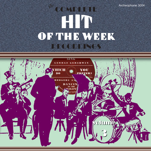 Various Artists: The Complete Hit of the Week Recordings, Volume 3