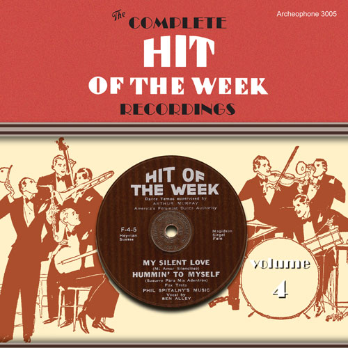 Various Artists: The Complete Hit of the Week Recordings, Volume 4
