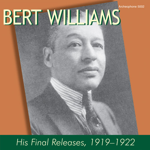 Bert Williams: His Final Releases, 1919-1922