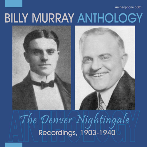 Billy Murray: Anthology: The Denver Nightingale