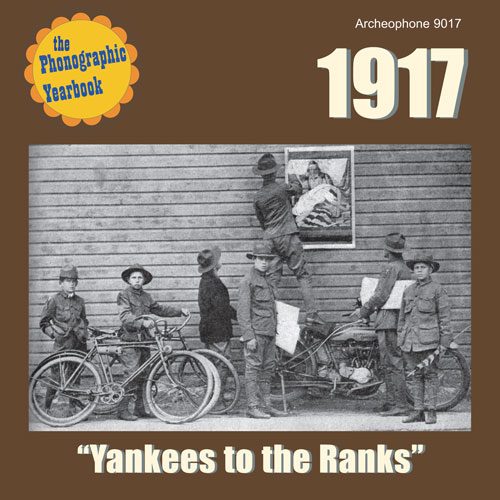 "Various Artists: 1917: ""Yankees to the Ranks"""