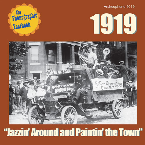 "Various Artists: 1919: ""Jazzin' Around and Paintin' the Town"""