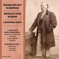 Édouard-Léon Scott de Martinville, Inventor of Sound Recording: A Bicentennial Tribute (ships May 2)