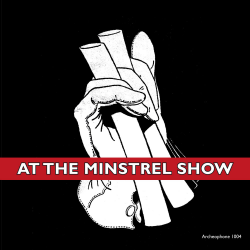 At the Minstrel Show (Various Artists)