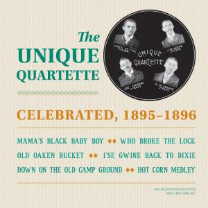 Celebrated, 1895-1896 (The Unique Quartette)