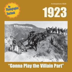 "1923: ""Gonna Play the Villian Part"""