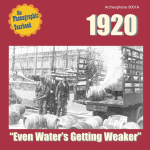 "1920: ""Even Water's Getting Weaker"" (Various Artists)"