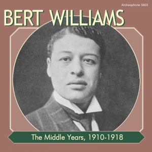 The Middle Years, 1910-1918 (Bert Williams)