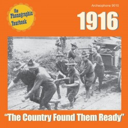 "1916: ""The Country Found Them Ready"" (Various Artists)"