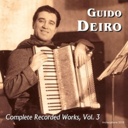 Complete Recorded Works, Volume 3 (Guido Deiro)