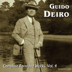 Complete Recorded Works, Volume 4 (Guido Deiro)