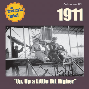 "1911: ""Up, Up a Little Bit Higher"" (Various Artists)"